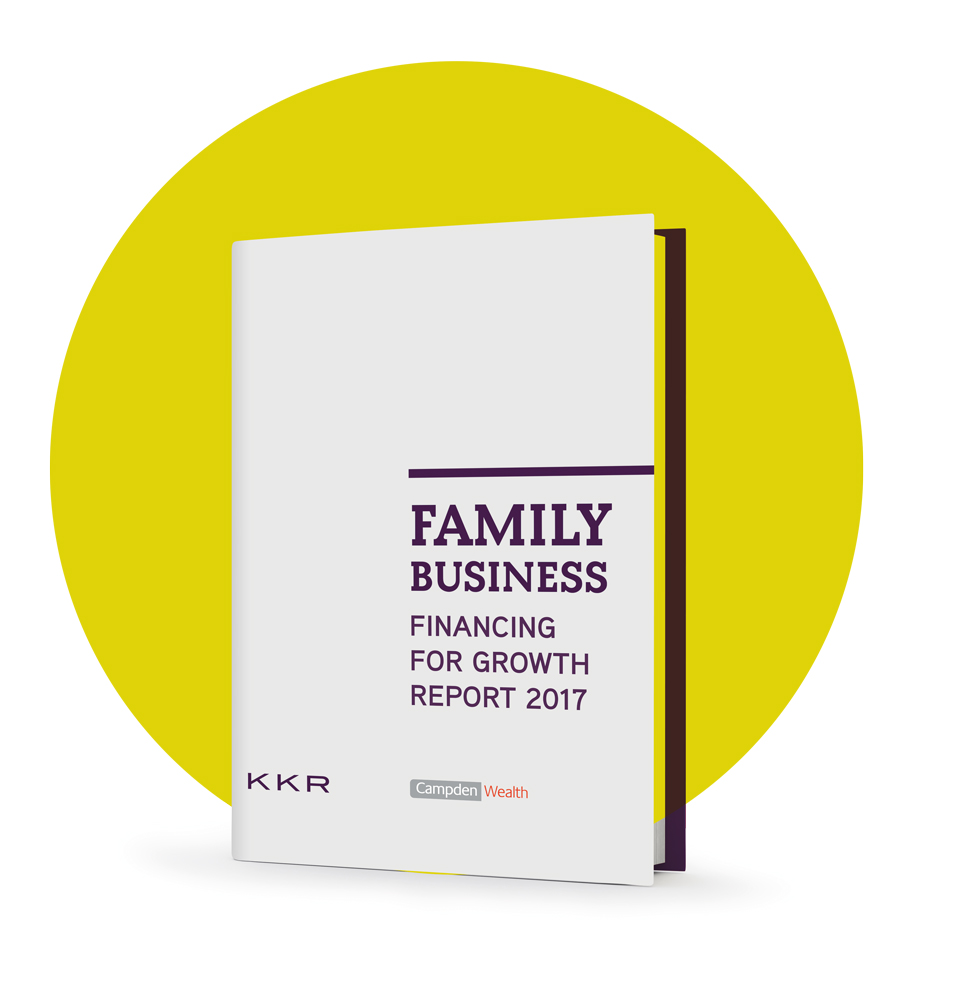 Campden Research/KKR Family Business: Financing for Growth Report 2017