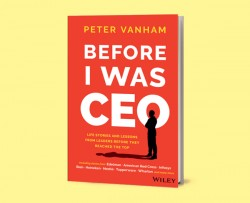 Before I was CEO By Peter Vanham